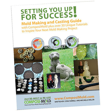 Setting You Up for Success!:  Mold Making and Casting Guide